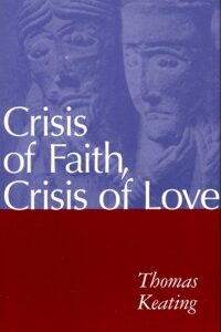 Crisis of Faith/Crisis of Love