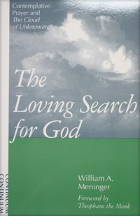 The Loving Search for God