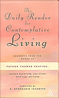 The Daily Reader for Contemplative Living - (Paperback)
