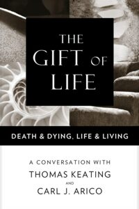 The Gift of Life – Death & Dying, Life & Living companion book