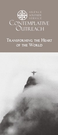 Contemplative Outreach Brochure-Transforming the Heart of the World
