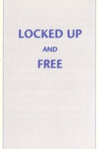 Locked up and Free - Brochures