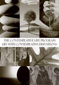 "Contemplative Life Program, Year 2:  ""Dispositions"""