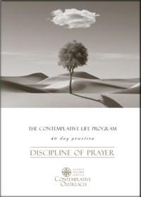 Discipline of Prayer, a CLP Praxis
