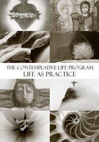 Contemplative Life Program, Year 1