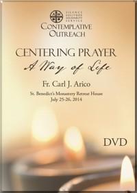 Centering Prayer: A Way of Life DVD