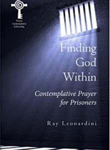 Finding God Within - Contemplative Prayer for Prisoners