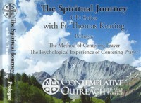 The Spiritual Journey Series: Prologue: - The Method of Centering Prayer and the