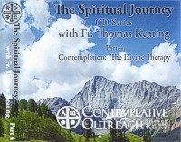 The Spiritual Journey Series: Part IV - Contemplation: The Divine Therapy, CD
