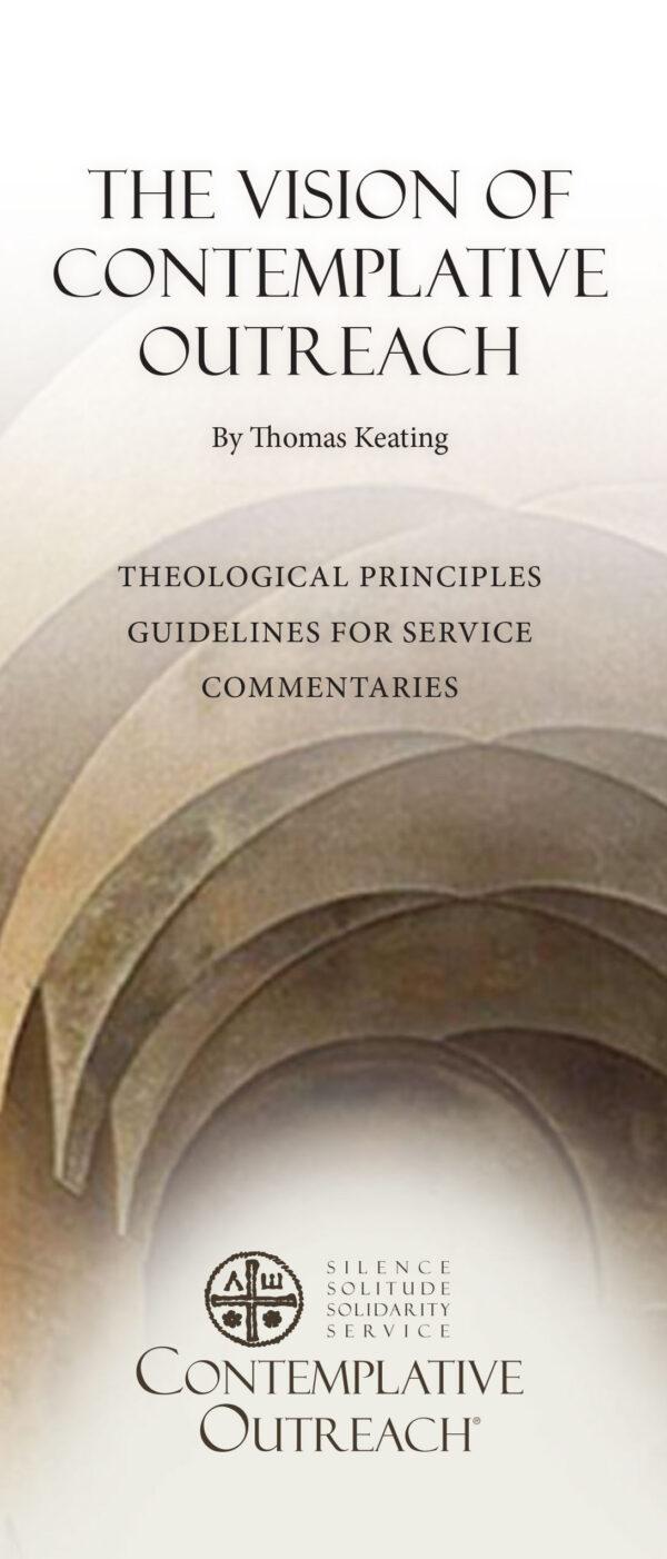 The Vision of Contemplative Outreach Brochure BRO-010