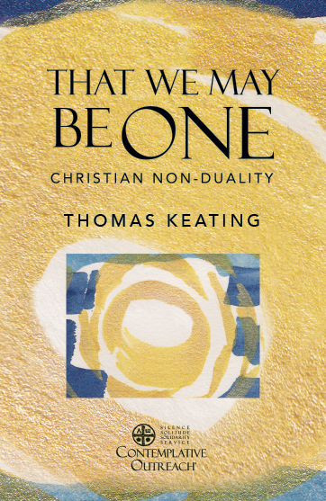 That We May Be One – Christian Non-Duality